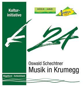 Musik in Krumegg, Oswald Schechtner