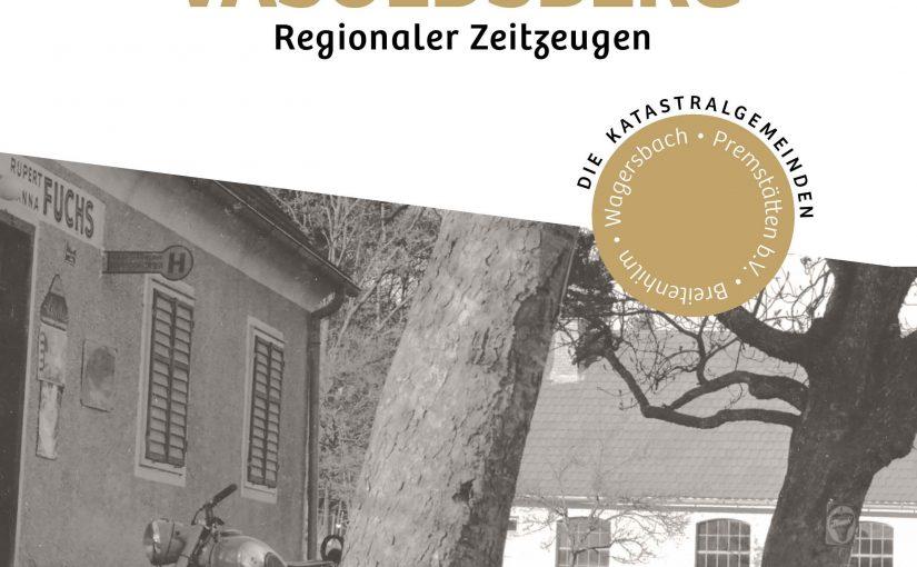 """Projektvorstellung und Buchpräsentation """"Überlieferungen aus Vasoldsberg Regionaler Zeitzeugen"""" am 28.2.2020 in Vasoldsberg"""
